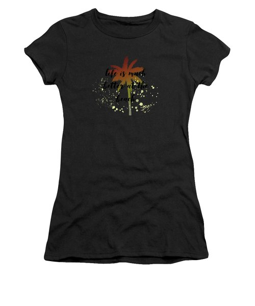 Text Art Better Life - Palm Tree Women's T-Shirt