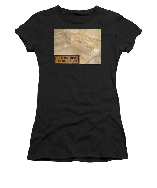 The Empty Tomb Women's T-Shirt