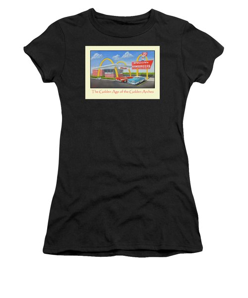 The Golden Age Of The Golden Arches Poster Women's T-Shirt