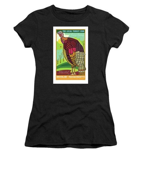 The Local Turkey Run Women's T-Shirt