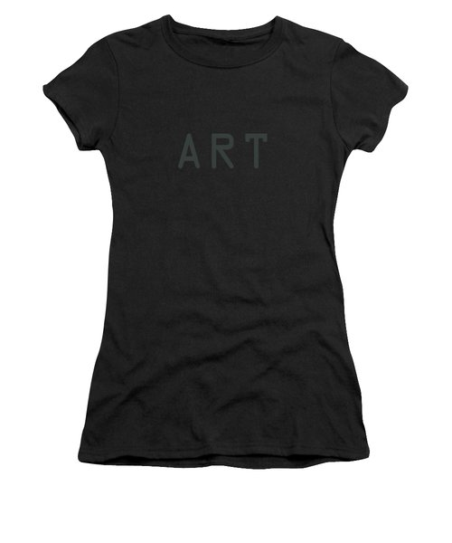 The Meaning Of Art - Simply Art Women's T-Shirt