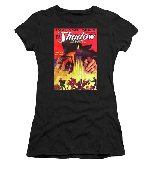 The Shadow Shadowed Millions Women's T-Shirt