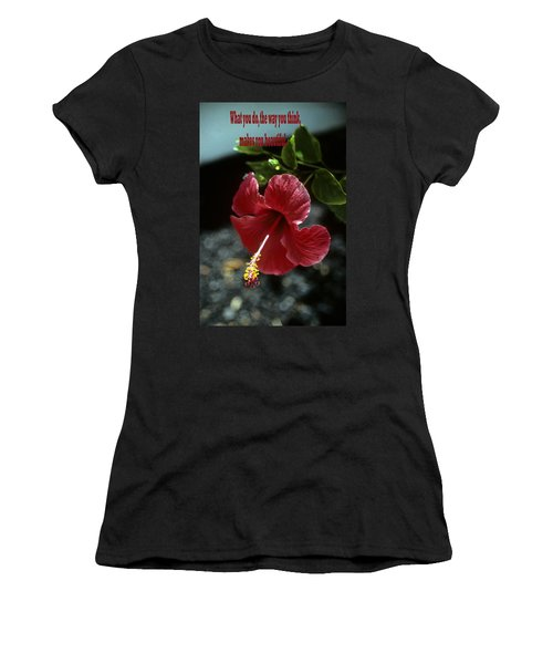 The Way You Think Women's T-Shirt