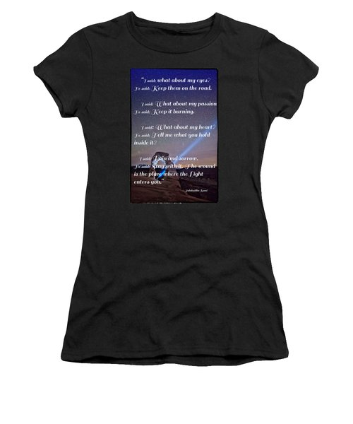 The Wound Is The Place Where The Light Enters You - Rumi  Women's T-Shirt (Junior Cut)
