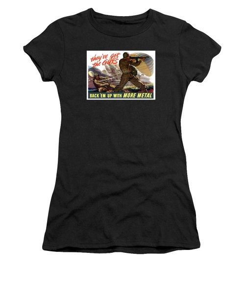They've Got The Guts Women's T-Shirt