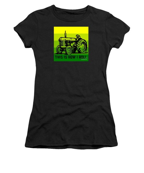 This Is How I Roll Tractor Tee Women's T-Shirt