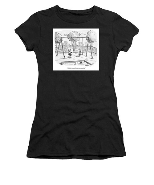 This Is Where I Come To Unwind Women's T-Shirt