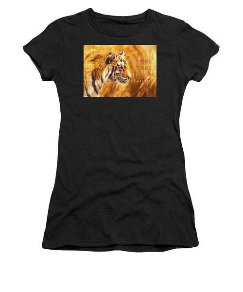 Tiger Tiger Burning Bright Women's T-Shirt