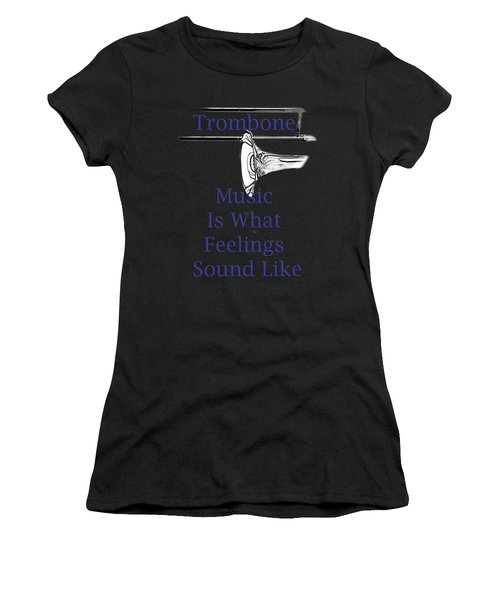 Trombone Is What Feelings Sound Like 5584.02 Women's T-Shirt