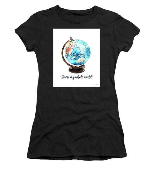 Vintage Globe Love You're My Whole World Women's T-Shirt