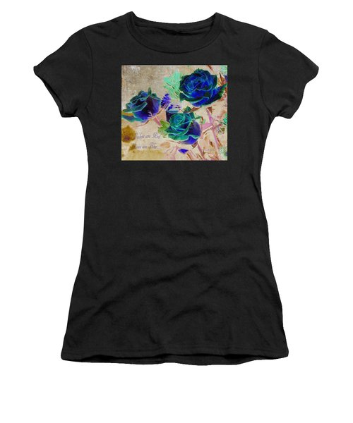 Violets Are Red- Roses Are Blue Women's T-Shirt
