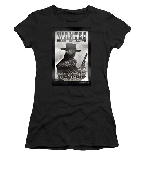 Wanted Poster Notorious Outlaw Women's T-Shirt