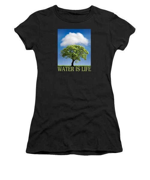 Water Is Life Women's T-Shirt