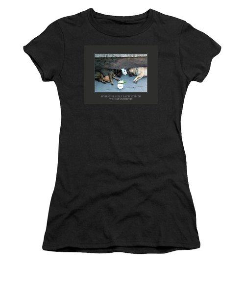 When We Help Each Other Women's T-Shirt