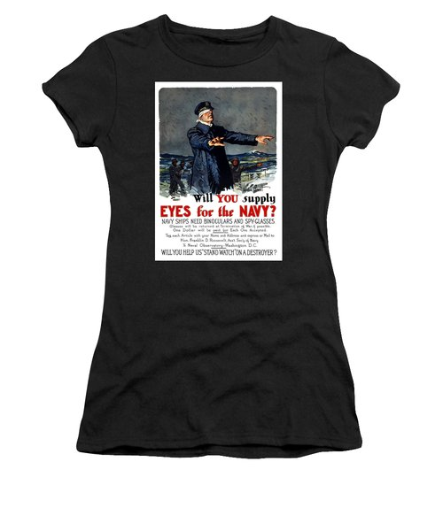 Will You Supply Eyes For The Navy Women's T-Shirt