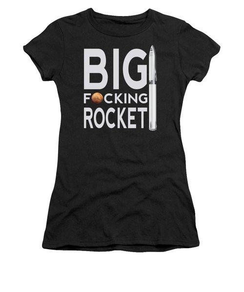 Bfr Big Fucking Rocket Women's T-Shirt