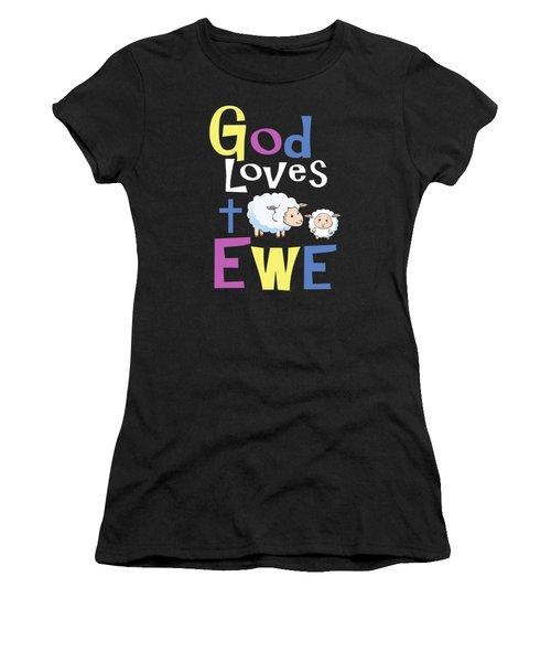 Christian Shirts For Kids God Loves Ewe Women's T-Shirt