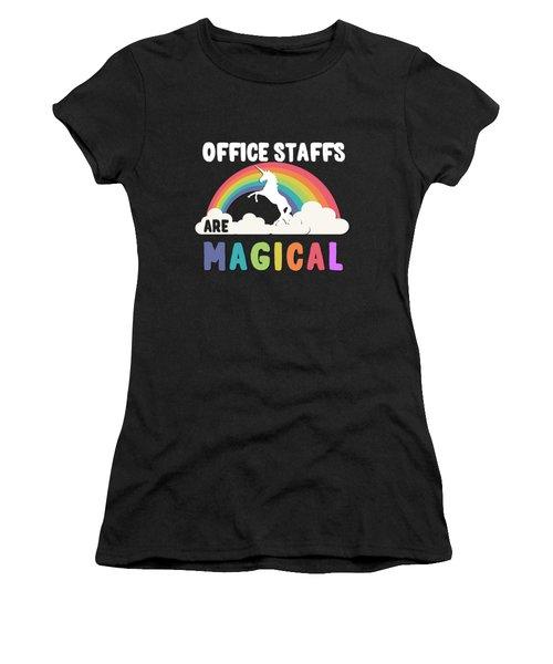 Women's T-Shirt featuring the digital art Office Staffs Are Magical by Flippin Sweet Gear