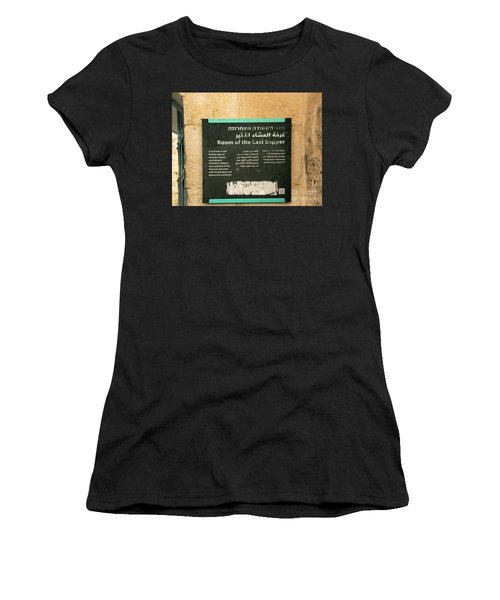 Women's T-Shirt featuring the photograph Room Of The Last Supper by Mae Wertz