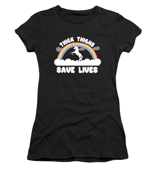 Thick Thighs Save Lives Women's T-Shirt