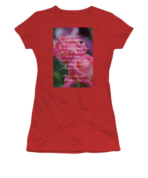 Women's T-Shirt (Junior Cut) featuring the photograph Mother's Day Card 6 by Michael Cummings