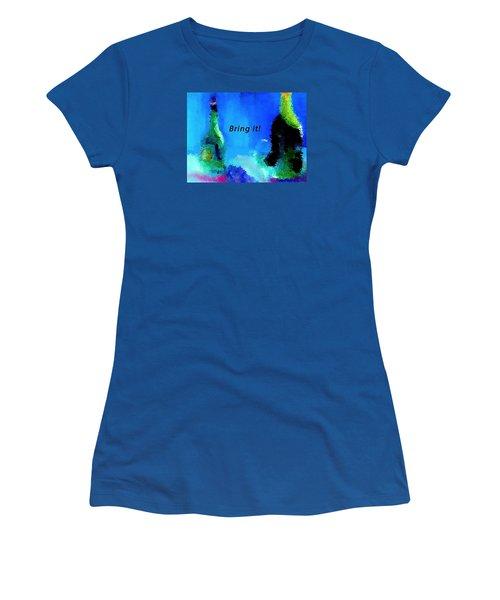 Bring It Women's T-Shirt (Junior Cut) by Lisa Kaiser
