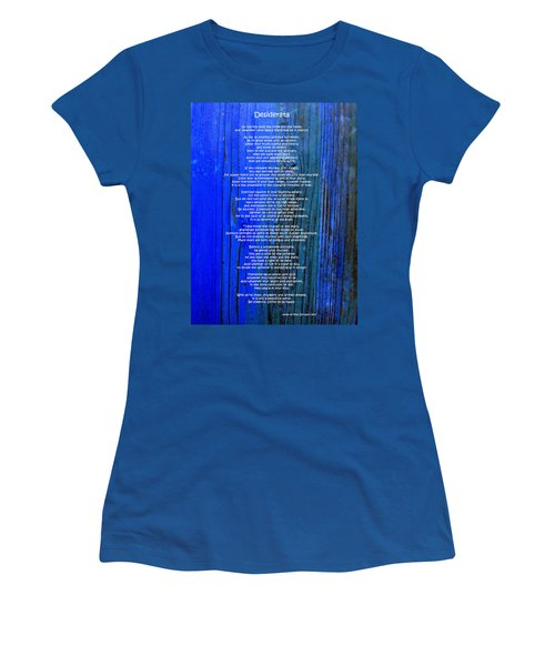 Desiderata On Blue Women's T-Shirt (Junior Cut) by Leena Pekkalainen