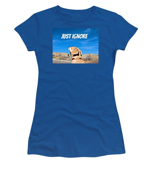 Women's T-Shirt (Junior Cut) featuring the photograph Just Ignore by Angela J Wright
