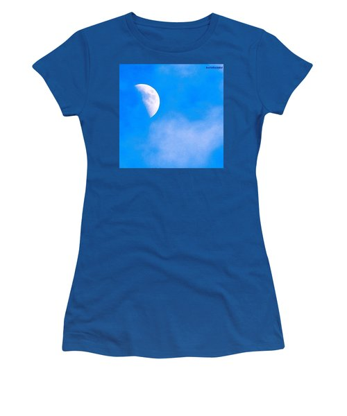 Finally Some #bluesky And The #moon Women's T-Shirt