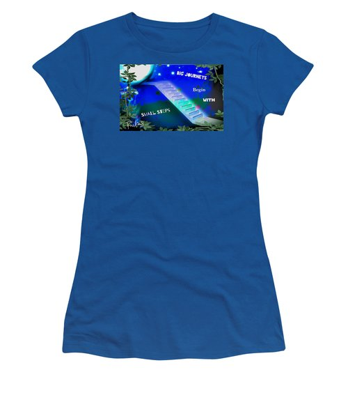 Big Journeys......small Steps Women's T-Shirt (Junior Cut) by Diana Riukas