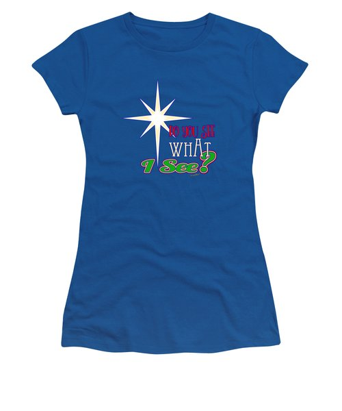 Do You See What I See? Women's T-Shirt (Athletic Fit)