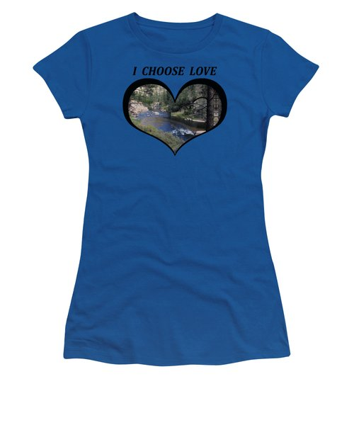 I Choose Love With A Colorado River Flowing In A Heart Women's T-Shirt