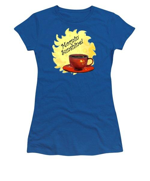 Mornin Sunshine  Women's T-Shirt (Athletic Fit)