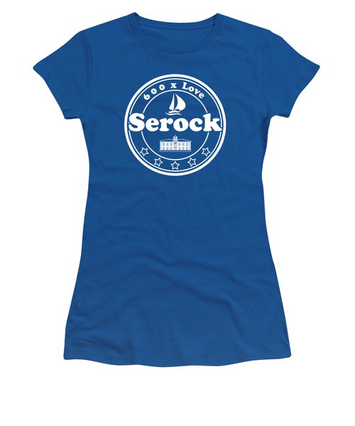 Serock T-shirt For 600 Years Anninversary Women's T-Shirt (Athletic Fit)