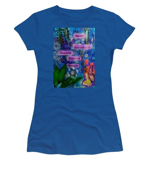 Smell The Flowers...... Women's T-Shirt (Junior Cut) by Diana Riukas