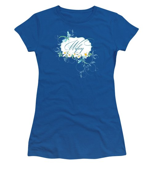 Wifey New Bride Dragonfly W Daisy Flowers N Swirls Women's T-Shirt