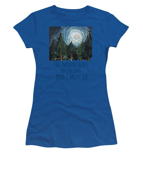 The Mountains Are Calling Women's T-Shirt