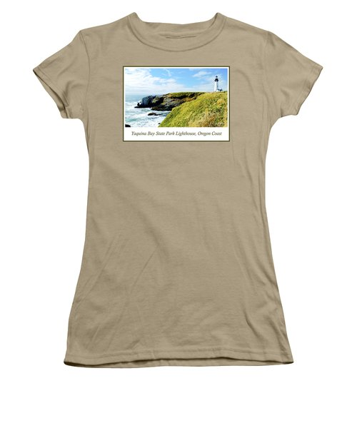 Women's T-Shirt (Junior Cut) featuring the photograph Yaquina Bay Lighthouse Oregon by A Gurmankin