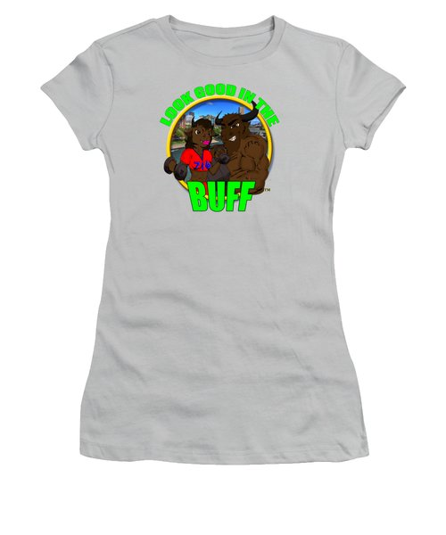 08 Look Good In The Buff Women's T-Shirt (Junior Cut) by Michael Frank Jr