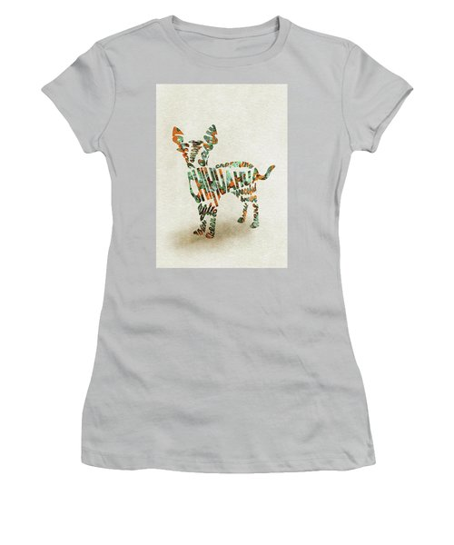Women's T-Shirt (Athletic Fit) featuring the painting Chihuahua Watercolor Painting / Typographic Art by Ayse and Deniz
