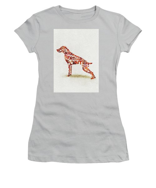 Women's T-Shirt (Athletic Fit) featuring the painting German Shorthaired Pointer Watercolor Painting / Typographic Art by Ayse and Deniz