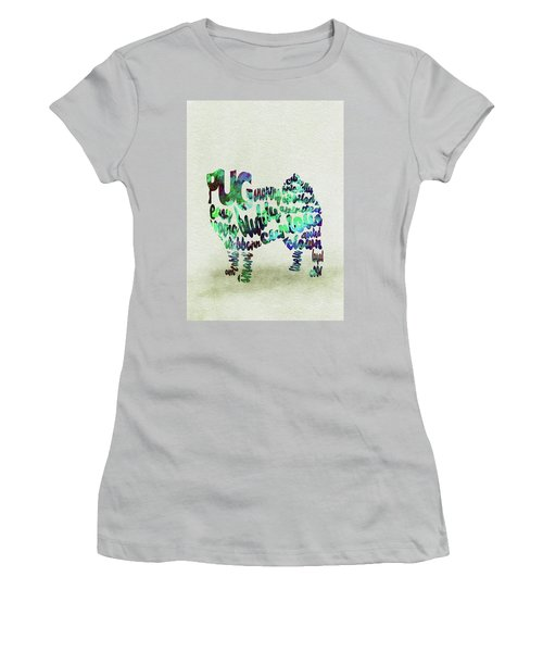 Women's T-Shirt (Athletic Fit) featuring the painting Pug Dog Watercolor Painting / Typographic Art by Ayse and Deniz