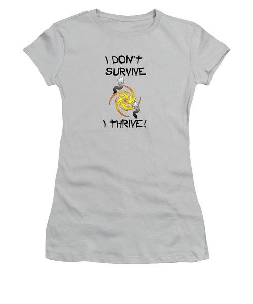 Thrive Women's T-Shirt (Junior Cut) by Judi Saunders