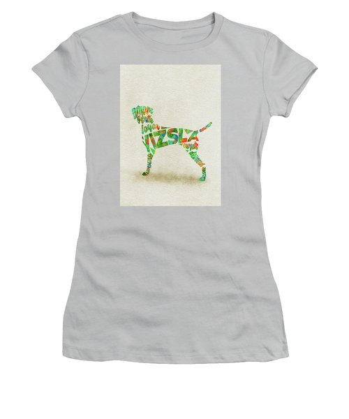Women's T-Shirt (Athletic Fit) featuring the painting Vizsla Watercolor Painting / Typographic Art by Inspirowl Design