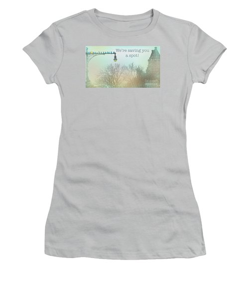 We're Saving You A Spot Women's T-Shirt (Junior Cut) by Sandy Moulder