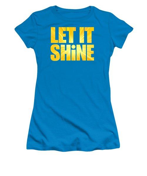 Let It Shine Sun Women's T-Shirt (Athletic Fit)