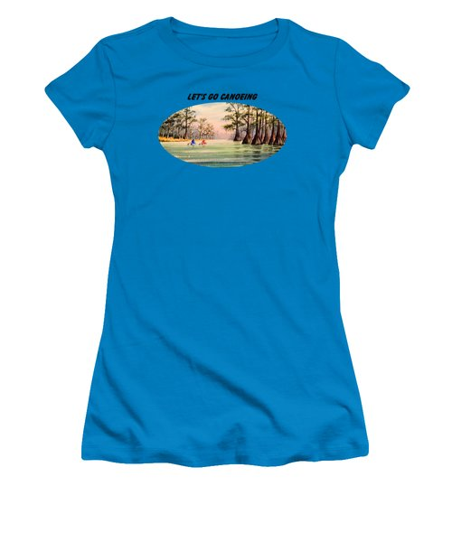 Let's Go Canoeing Women's T-Shirt (Junior Cut) by Bill Holkham