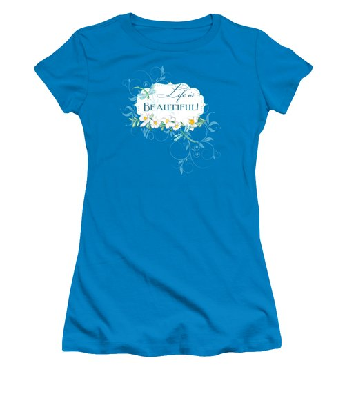 Life Is Beautiful - Dragonflies N Daisies W Leaf Swirls N Dots Women's T-Shirt (Junior Cut) by Audrey Jeanne Roberts