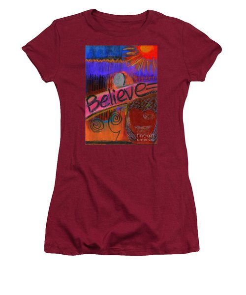 Women's T-Shirt (Junior Cut) featuring the painting Believe Conceive Achieve by Angela L Walker