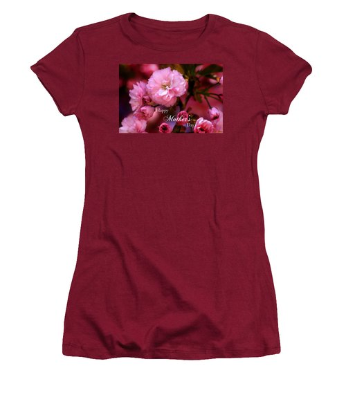 Women's T-Shirt (Junior Cut) featuring the photograph Happy Mothers Day Spring Pink Cherry Blossoms by Shelley Neff